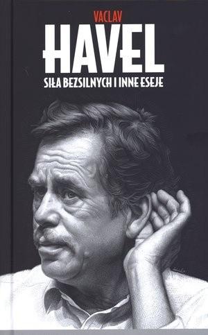 Okładka książki Siła bezsilnych i inne eseje