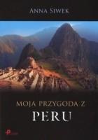 Moja przygoda z Peru