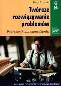 Okładka książki Twórcze rozwiązywanie problemów. Podręcznik dla menedżerów