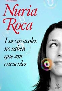 Okładka książki Los caracoles no saben que son caracoles