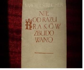 Okładka książki Nie od razu Kraków zbudowano