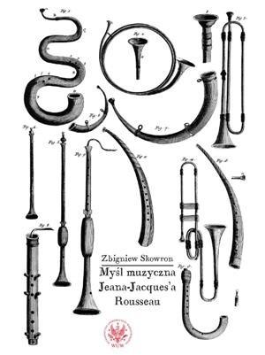 Okładka książki Myśl muzyczna Jeana-Jacques'a Rousseau