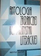 Okładka książki Antologia zagranicznej komparatystyki literackiej