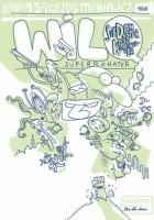 Wilq Superbohater: Siedem dziur dla kominiarza