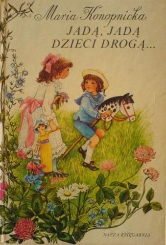 Okładka książki Jadą, jadą dzieci drogą...