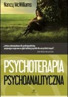 Psychoterapia psychoanalityczna. Poradnik praktyka