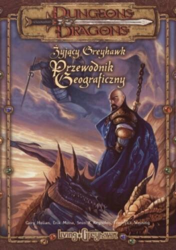Okładka książki Żyjący Greyhawk: przewodnik geograficzny