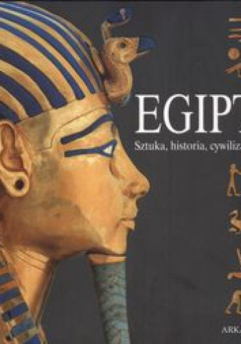 Okładka książki Egipt. Sztuka, historia, cywilizacja