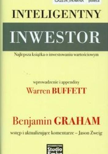 Okładka książki Inteligentny inwestor. Najlepsza książka o inwestowaniu wartościowym