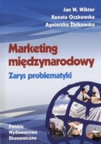 Okładka książki Marketing międzynarodowy. zarys problematyki