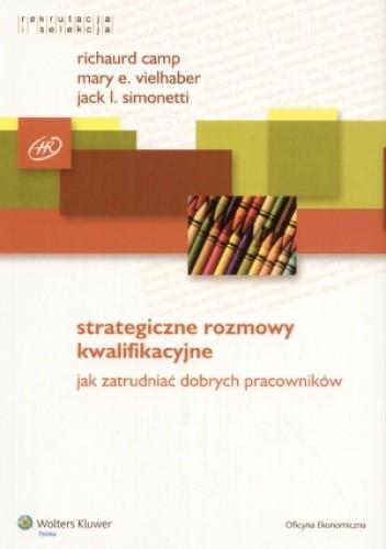 Okładka książki Strategiczne rozmowy kwalifikacyjne