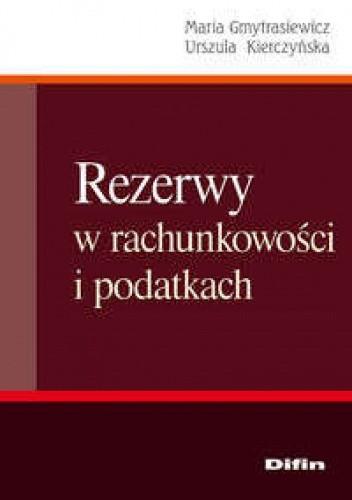 Okładka książki Rezerwy w rachunkowości i podatkach