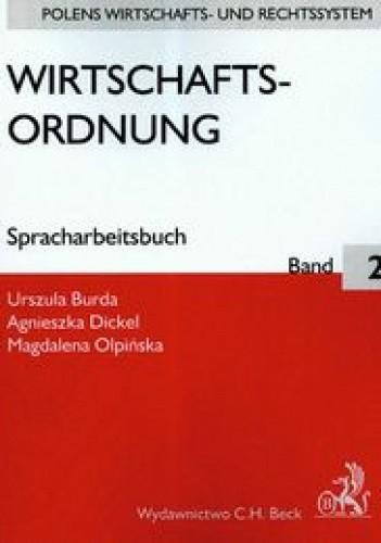 Okładka książki Wirtschafts-ordnung Spracharbeitsbuch Band 2 /Polens wirtschafts- und rechtssystem