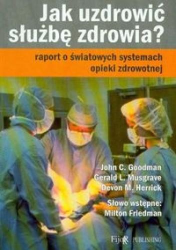 Okładka książki Jak uzdrowić służbę zdrowia