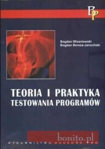 Okładka książki Teoria i praktyka testowania programów