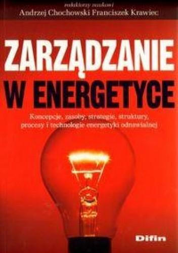 Okładka książki Zarządzanie w energetyce
