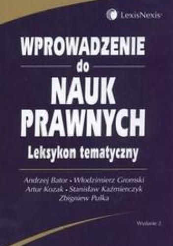 Okładka książki Wprowadzenie do nauk prawnych leksykon tematyczny