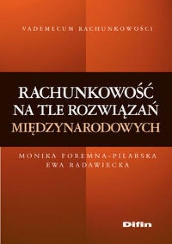 Okładka książki Rachunkowość na tle rozwiązań międzynarodowych