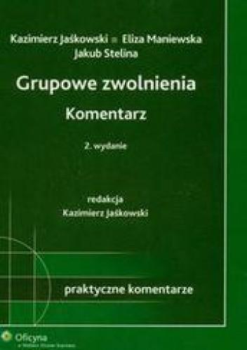 Okładka książki Grupowe zwolnienia Komentarz /Praktyczne komentarze