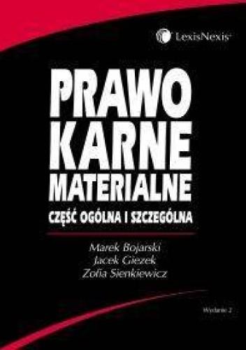 Okładka książki Prawo karne materialne Część ogólna i szczególna /Podręcznik akademicki