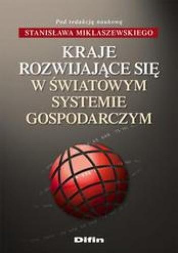 Okładka książki Kraje rozwijające się w światowym systemie gospodarki