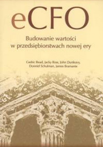 Okładka książki eCFO. Budowanie wartości w przedsiębiorstwach nowej ery