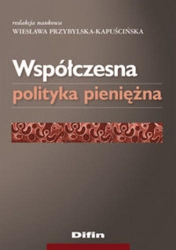 Okładka książki Współczesna polityka pieniężna