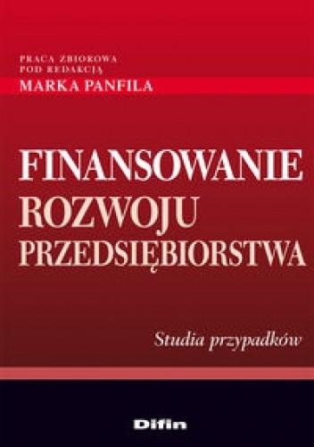 Okładka książki Finansowanie rozwoju przedsiębiorstwa