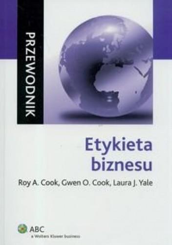 Okładka książki Etykieta Biznesu. Przewodnik