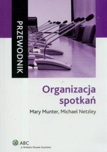 Okładka książki Organizacja Spotkań. Przewodnik