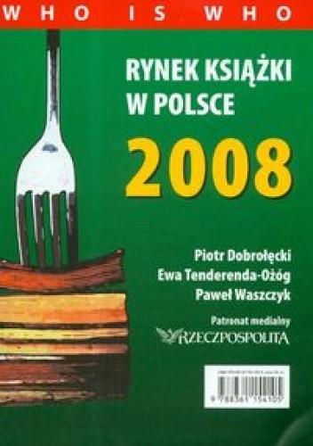 Okładka książki Rynek książki w Polsce 2008. Who is who