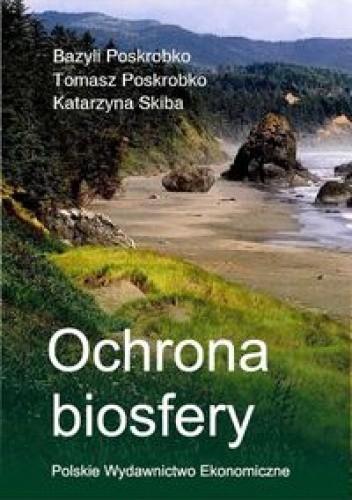 Okładka książki Ochrona biosfery