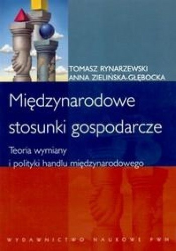 Okładka książki Międzynarodowe stosunki gospodarcze. Teoria wymiany i polityki handlu międzynarodowego