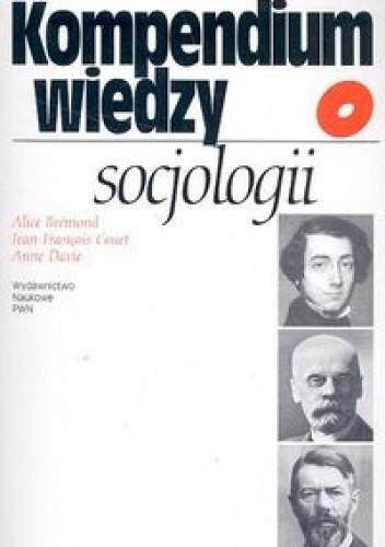 Okładka książki Kompendium wiedzy o socjologii