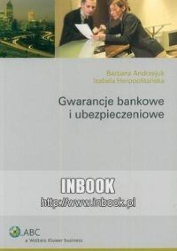 Okładka książki Gwarancje bankowe i ubezpieczeniowe