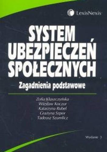 Okładka książki System ubezpieczeń społecznych zagadnienia podstawowe