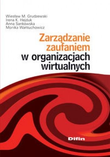 Okładka książki zarządzanie zaufaniem w organizacjach wirtualnych