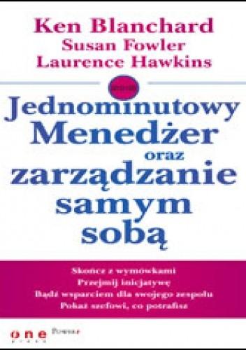 Okładka książki Jednominutowy Menedżer oraz zarządzanie samym sobą