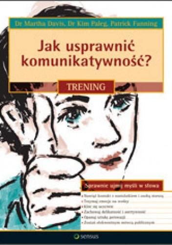 Okładka książki Jak usprawnić komunikatywność. Trening