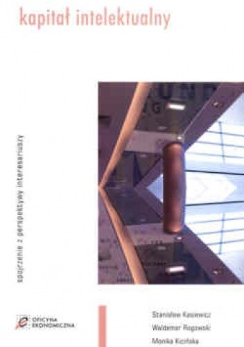Okładka książki Kapitał intelektualny /Spojrzenie z perspektywy interesariuszy