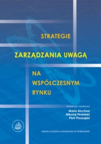 Okładka książki Strategie zarządzania uwagą na współczesnym rynku