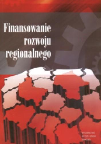 Okładka książki Finansowanie rozwoju regionalnego