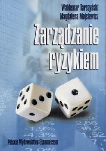 Okładka książki Zarządzenie ryzykiem. Podstawowe zagadnienia