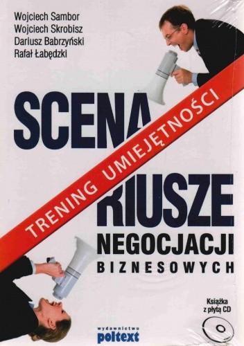 Okładka książki Scenariusze negocjacji biznesowych trening umiejętności książka z płytą cd