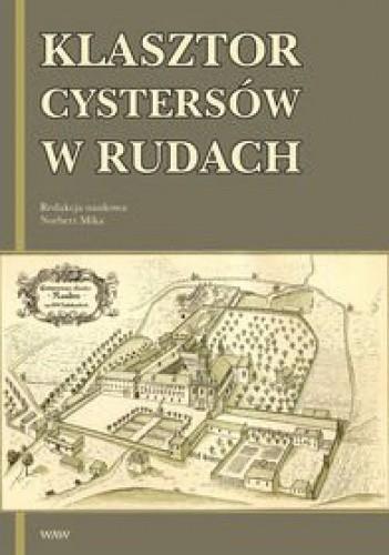 Okładka książki Klasztor cystersów w Rudach