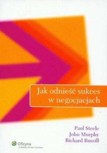 Okładka książki Jak odnieść sukces w negocjacjach