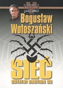 Okładka książki Sieć. Ostatni bastion SS