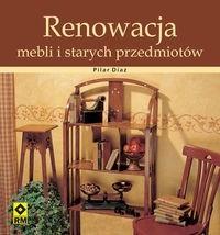 Okładka książki Renowacja mebli i starych przedmiotów