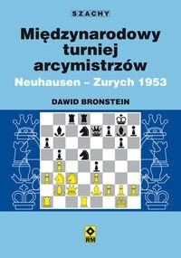 Okładka książki Międzynarodowy turniej arcymistrzów. Neuhausen - Zurych 1953