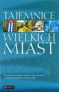 Okładka książki Tajemnice wielkich miast
